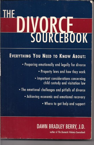 9781565654747: The Divorce Sourcebook: Everything You Need to Know