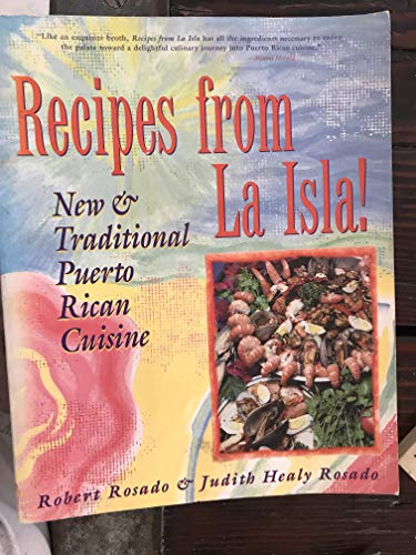 Recipes from LA Isla: New & Traditional: Robert Rosado, Judith