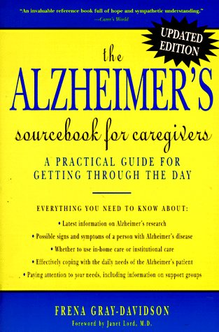 9781565654839: The Alzheimer's Sourcebook for Caregivers: A Practical Guide for Getting Through the Day