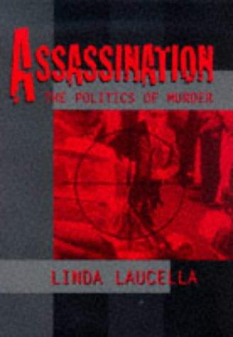 9781565656284: Assassination: The Politics of Murder