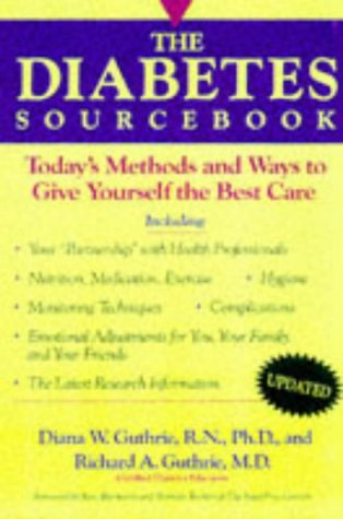 9781565656314: The Diabetes Sourcebook: Today's Methods and Ways to Give Yourself the Best Care