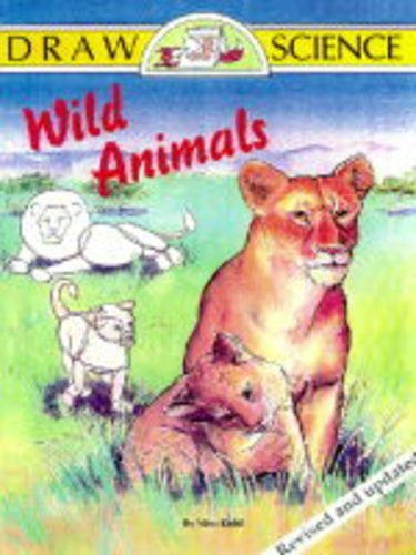 9781565656574: Wild Animals (Draw Science Series)
