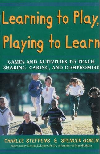 9781565657984: Learning to Play and Playing to Learn