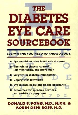 9781565658752: The Diabetes Eye Care Sourcebook