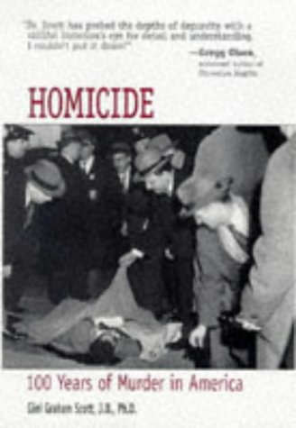 HOMICIDE - 100 Years of Murder in America