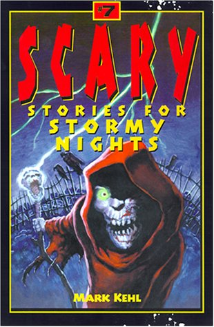 9781565659650: Scary Stories for Stormy Nights 7 (No. 7)