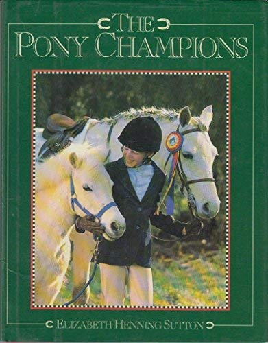9781565660199: The Pony Champions