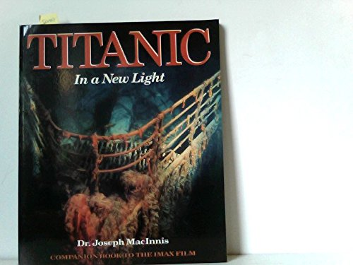 Titanic: In a New Light
