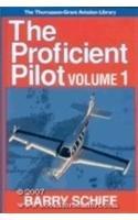 The Proficient Pilot Volume 1: Schiff, Barry