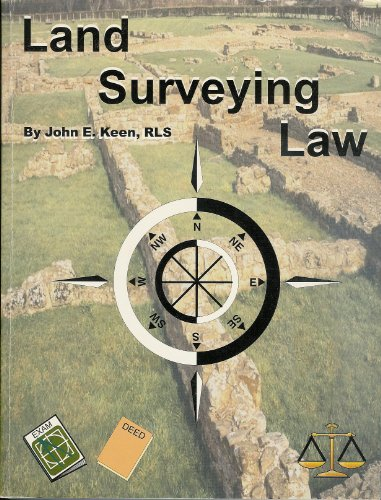 9781565690011: Land Surveying Law: With Study Guide Questions