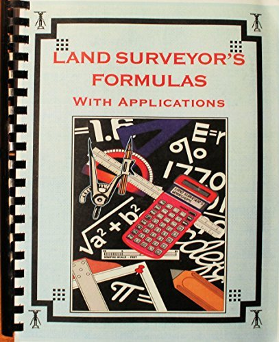 Land Surveyor's Formulas With Applications (1565690036) by Keen, John E.