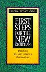 9781565700246: First Steps for the New Christian (Christian Life Application Series)