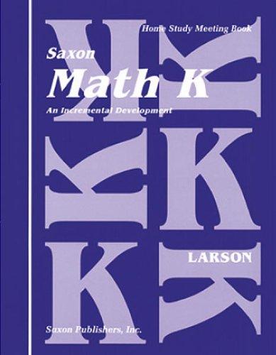Saxon Math K Home Study Kit First: Larson