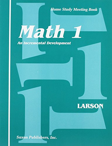 9781565770225: Saxon Math 1: An Incremental Development Home Study Meeting Book