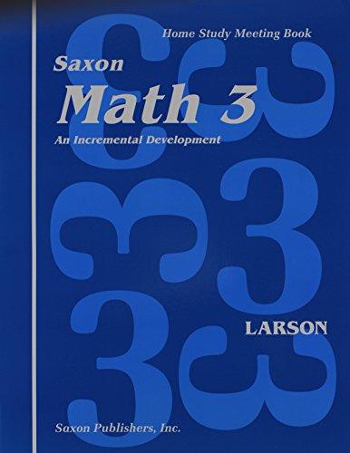 9781565770249: Saxon Math 3: An Incremental Development, Home Study Meeting Book