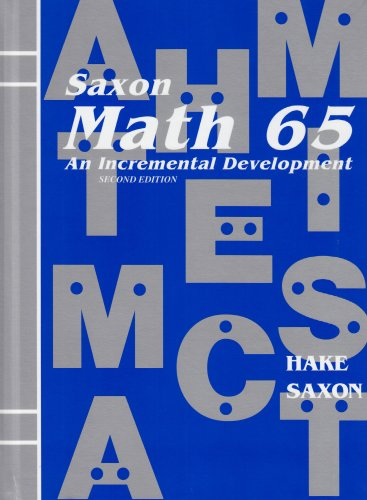 Saxon Math 6/5: Student Edition 2001