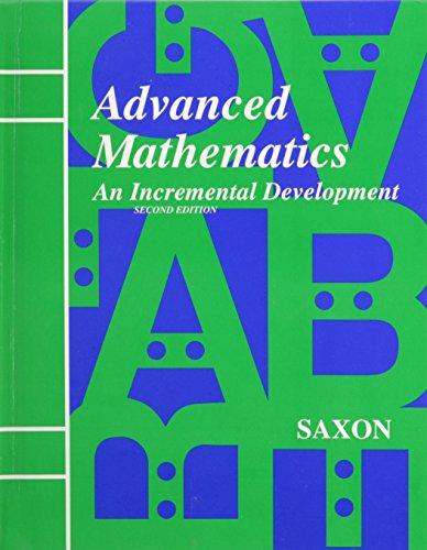 9781565770393: Saxon Advanced Math: Student Edition Second Edition 1996