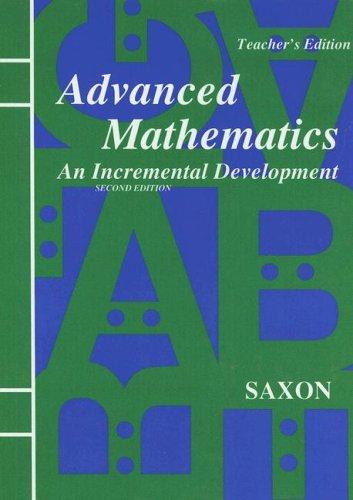 9781565770409: Advanced Mathematics An Incremental Development