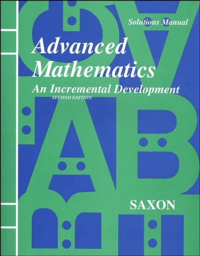 9781565770423: Advanced Mathematics: An Incremental Development Solutions Manual
