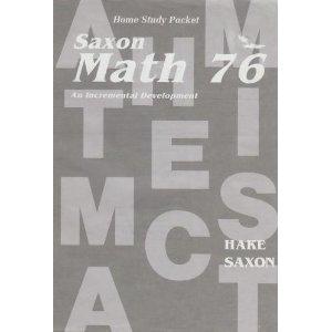 Saxon Math 76: An Incremental Development (Home: Hake & Saxon