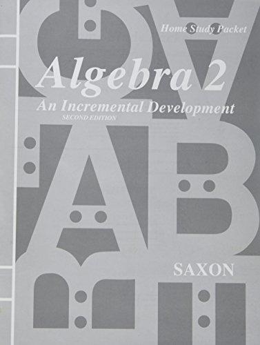 9781565770799: Homeschool Packet for Algebra 2: An Incremental Development, 2nd Edition (Saxon Algebra)
