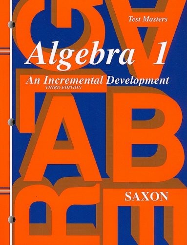 Saxon Algebra 1: Test Master Third Edition: SAXON PUBLISHERS