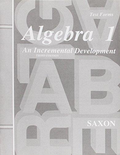 Algebra 1: An Incremental Development - Test