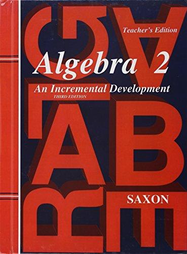 Algebra 2 (Saxon Algebra): John H., Jr.