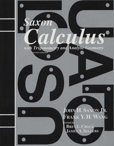Calculus with Trigonometry and Analytic Geometry: Jr. John H.