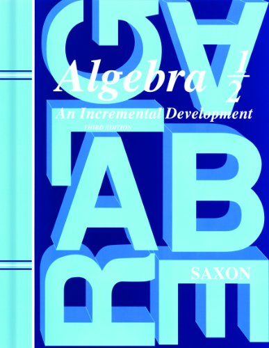 9781565771499: Saxon Algebra 1/2, 3rd Edition: Student Edition 2004