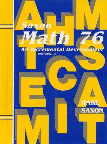 Math 76: An Incremental Development: Stephen Hake, John