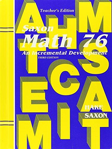 Saxon Math 76, Teachers Edition (Saxon)