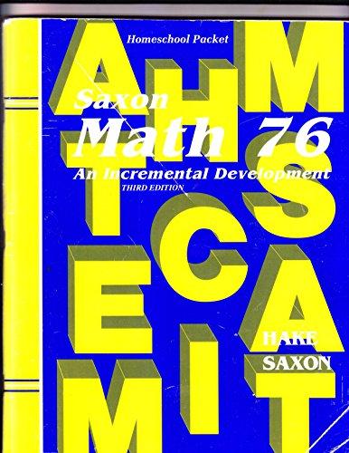 Saxon Math 76: An Incremental Development: Homeschool: Stephen Hake; John
