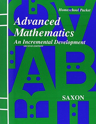 9781565771598: Advanced Mathematics: An Incremental Development - Homeschool Packet, 2nd Edition