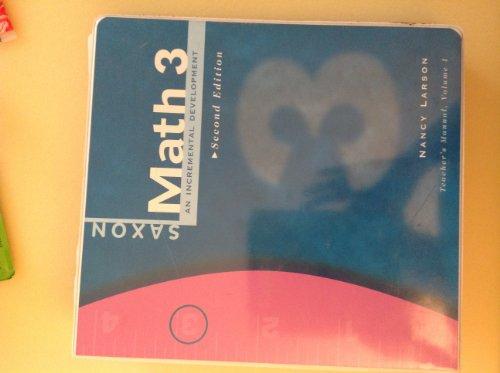 9781565771710: Saxon Math, Grade 3, 2nd Edition, Teacher Edition (2 Volume Set) (Saxon Math 3)
