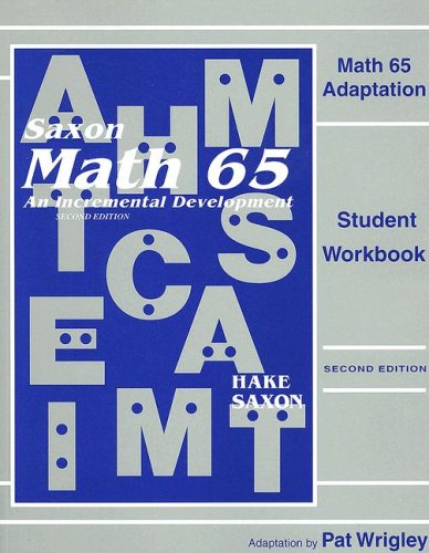 9781565772984: Math 65 Adaptation (Saxon Math 6/5) Student Workbook