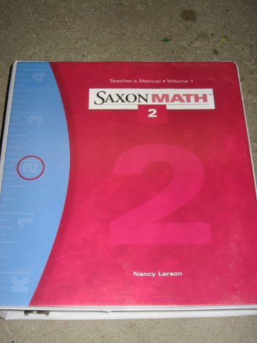 Vol. 1: Teacher Edition (Saxon Math Grade 2) (9781565774384) by Various; Larson