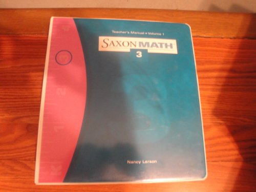 9781565774407: Saxon Math: Teacher's Manual, Vol. 1, Grade 3