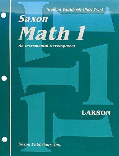 Saxon Math 1: An Incremental Development : Student Workbook (Part Two) (1565774493) by Nancy Larson