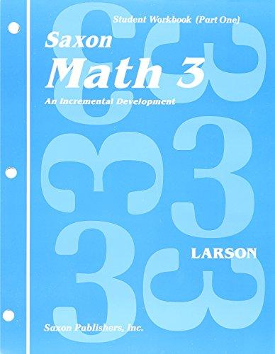 9781565774520: Saxon Math 3 Student Workbook (Part One) (Saxon Math, 3(part one))
