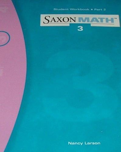 9781565774773: Title: Saxon Math 3 Student Workbook part 2