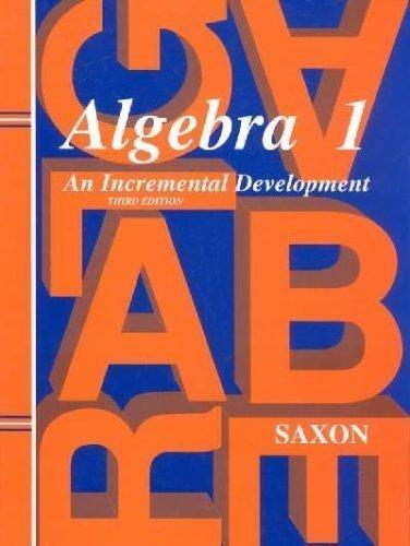 9781565774834: Algebra 1: An Incremental Development