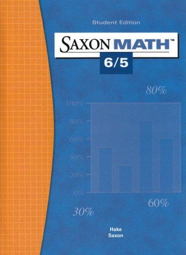 Saxon Math 6/5: Hake, Stephen; Saxon,