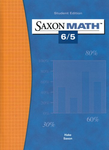 9781565775053: Saxon Math 6/5: Student Edition 2004