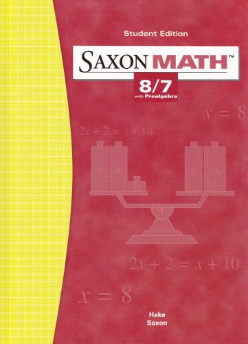 Saxon Math: 8/7 with Prealgebra, Student Edition: SAXON PUBLISHERS