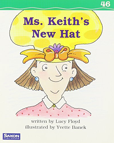 9781565776180: P&s 1 Dr46 Ms. Keith's New Hat (Clr)