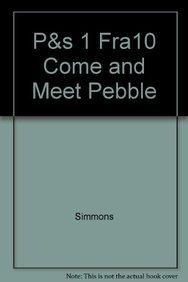 P&s 1 Fra10 Come and Meet Pebble: Simmons