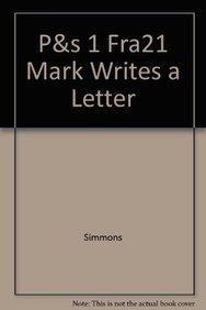 P&s 1 Fra21 Mark Writes a Letter: Simmons