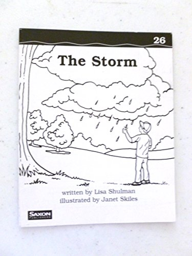 The Storm: Decodeable Reader (Literacy by Design: SAXON PUBLISHERS