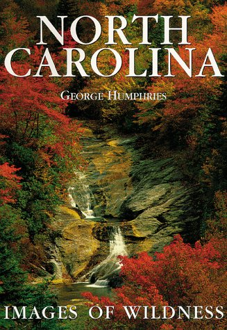 North Carolina: Images of Wildness: Humphries, George